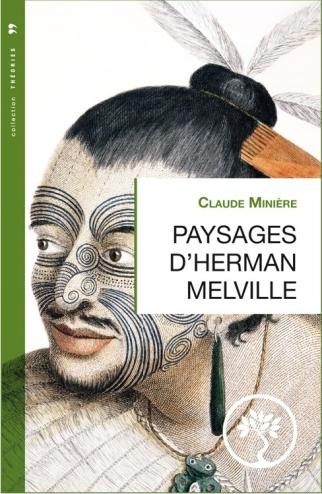 paysages-d-herman-melville-claude-miniere