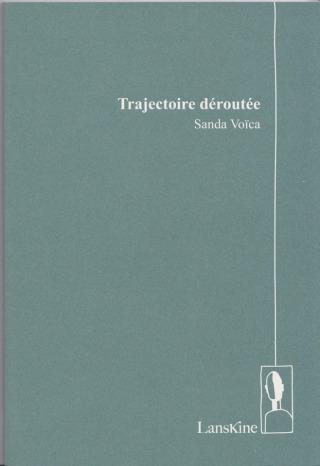 Trajectoire déroutée Sanda Voïca