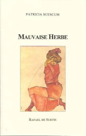 Patricia Suescum Mauvaise Herbe